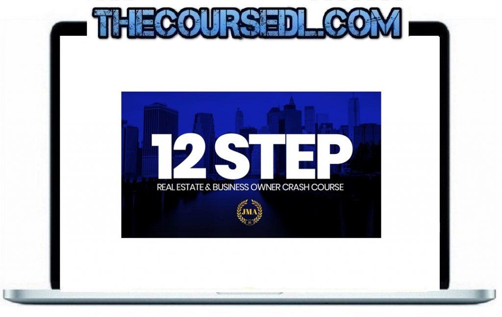12 Step Real Estate Entrepreneur Business Owner Crash Course