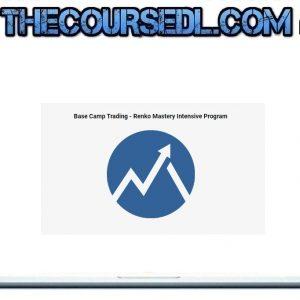 Base Camp Trading - Renko Mastery Intensive Program