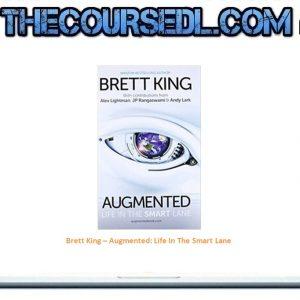Brett King – Augmented: Life In The Smart Lane