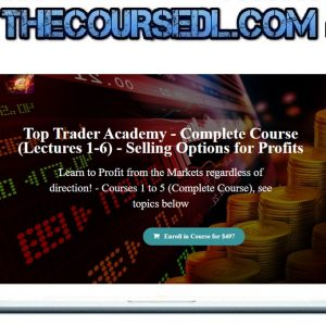 Complete Course (Lectures 1-6) - Selling Options for Profits
