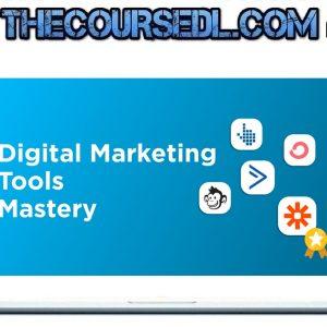 Deepak Kanakaraju - Digital Marketing Tools Mastery