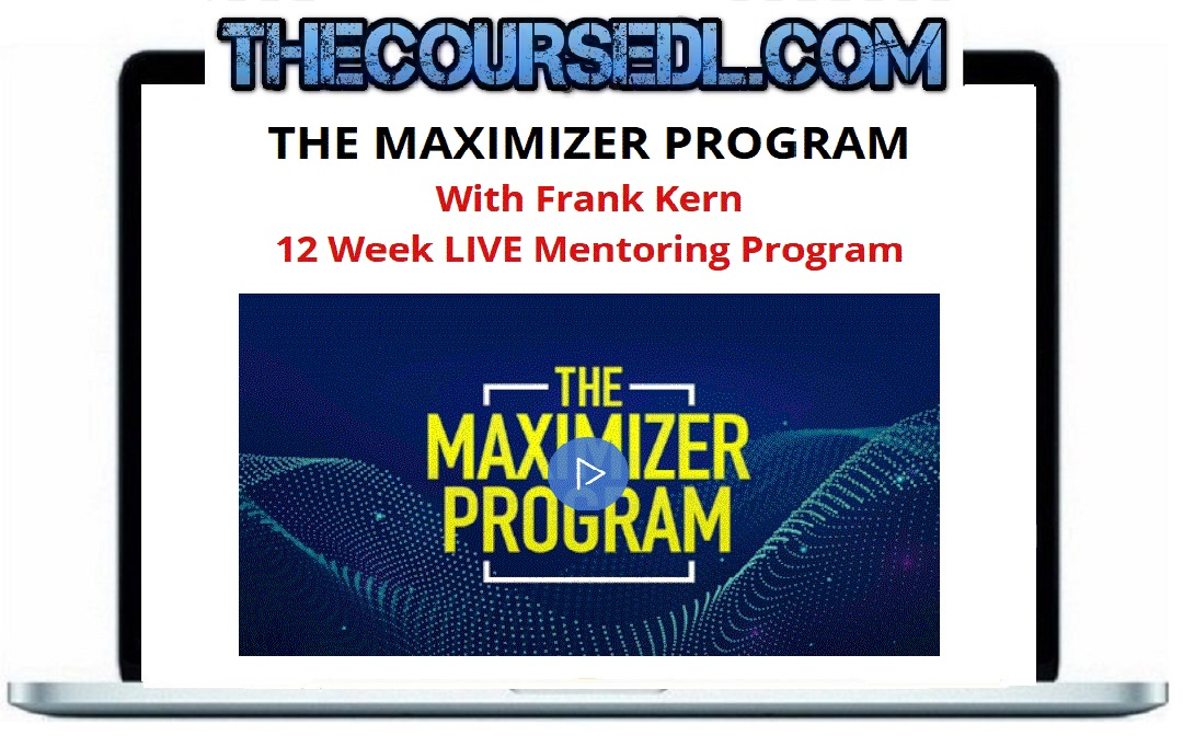 Frank Kern – The Network + The Maximizer Program