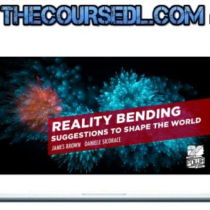 James Brown - Reality Bending - Suggestions to Shape the World
