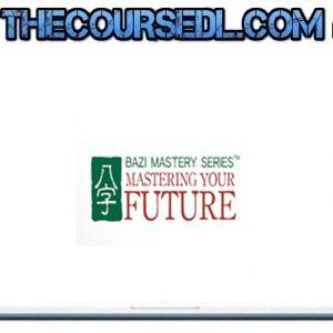 Joey Yap - Joey Yap's BaZi Mastery Mastering Your Future