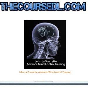 John La Tourrette - Advance Mind Control Training