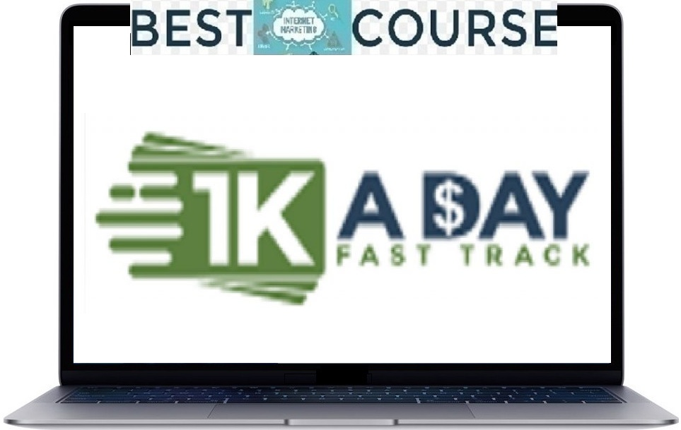 Buy 1k A Day Fast Track Training Program Full Price