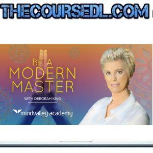 Be A Modern Master - Deborah King