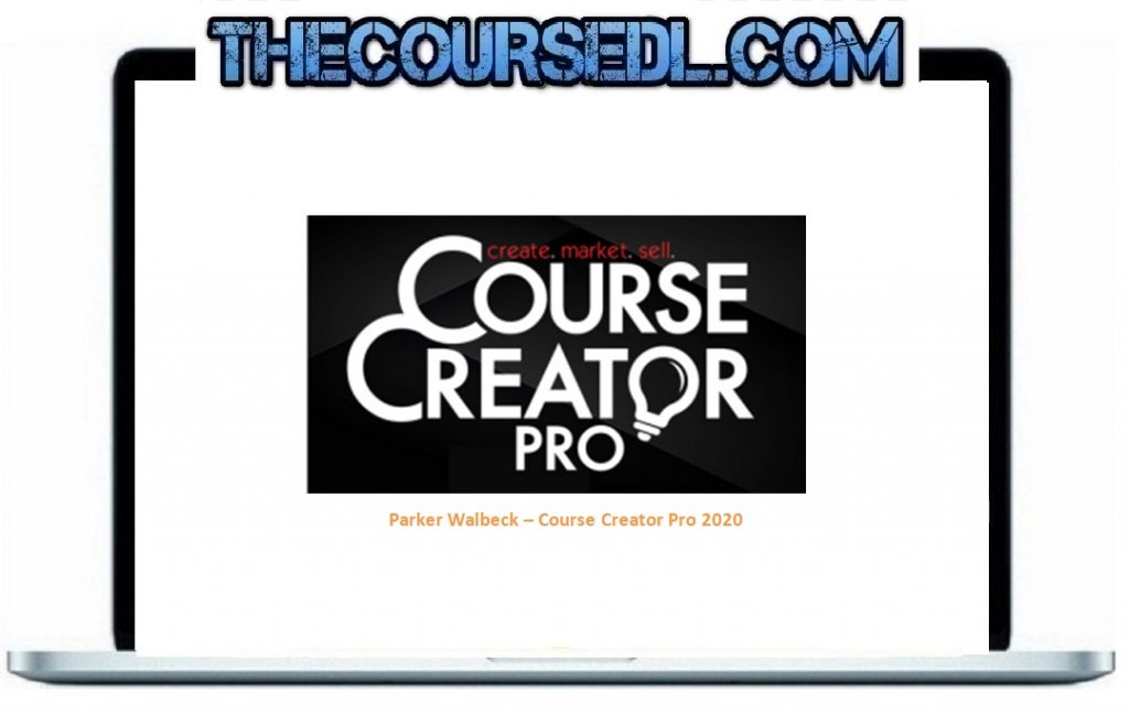 Parker Walbeck – Course Creator Pro 2020