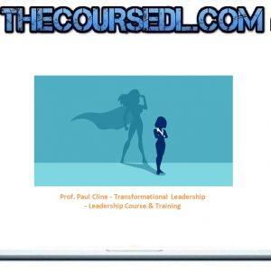 Prof. Paul Cline - Transformational Leadership - Leadership Course & Training