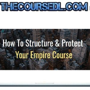 Ron Legrand - How To Structure And Protect Your Empire