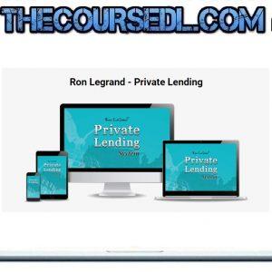 Ron Legrand - Private Lending