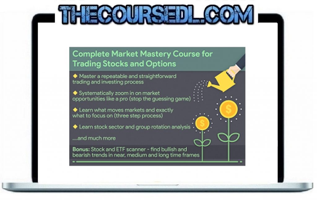Serge Berger - Complete Market Mastery Course for Trading Stocks and Options