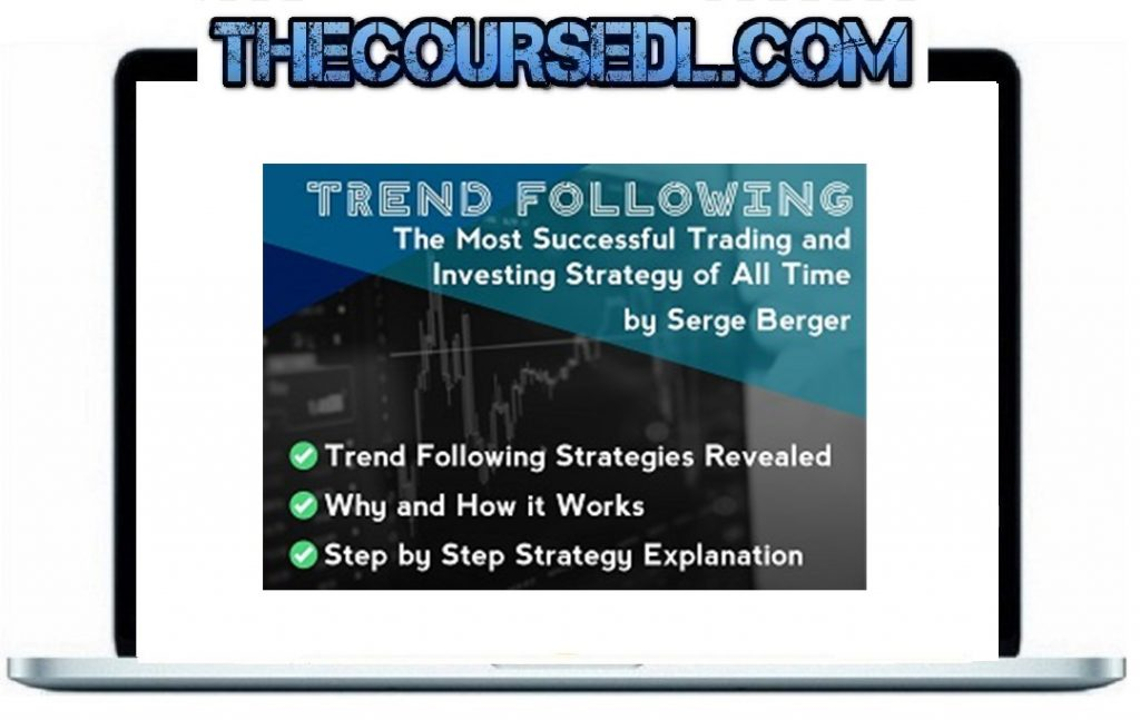 Serge Berger - Trend Following Course