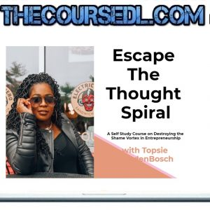 Temitope VandenBosch - Escape the Thought Spiral Course