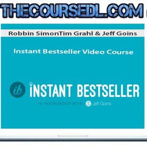 Tim Grahl & Jeff Goins - Instant Bestseller Video Course